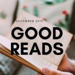 image of a person holding an open book with the words December 2019 Good Reads over the book
