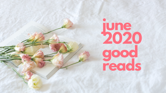june 2020 good reads