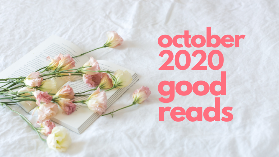 pale pink flowers on a white background. pink text says october 2020 good reads
